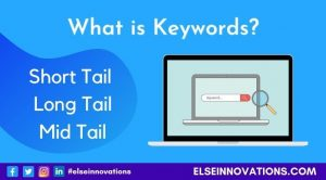 What is Keyword - Short Tail, Mid Tail, Long Tail, LSI Keywords Use in SEO